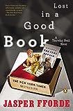 Fforde, Jasper: Lost in a Good Book (A Thursday Next Novel)