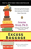 Sills, Judith: Excess Baggage: Getting Out of Your Own Way