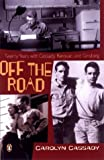 Cassady, Carolyn: Off the Road: My Twenty Years With Cassady, Kerouac, and Ginsberg
