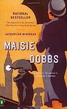 Maisie Dobbs (Book 1) by Jacqueline Winspear