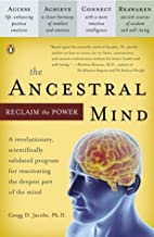 The Ancestral Mind: Reclaim the Power by…