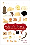 Sims, Michael: Adam&#39;s Navel: A Natural and Cultural History of the Human Form