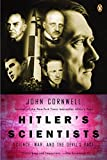 Cornwell, John: Hitler's Scientists: Science, War and the Devil's Pact