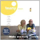 Tisdale, Kelly: Teany Book: Stories, Food, Romance, Cartoons, And, Of Course, Tea