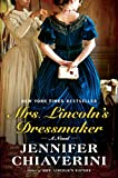 Chiaverini, Jennifer: Mrs. Lincoln's Dressmaker: A Novel