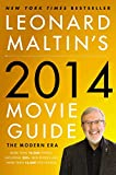 Maltin, Leonard: Leonard Maltin's 2014 Movie Guide: The Modern Era (Leonard Maltin's Movie Guide)