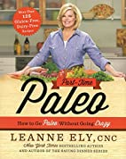 Part-Time Paleo: How to Go Paleo Without…