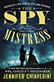 Chiaverini, Jennifer: The Spymistress: A Novel