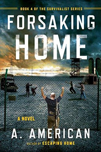 forsaking-home-the-survivalist-series
