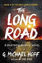 The Long Road: A Postapocalyptic Novel by G…