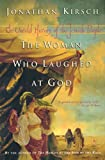 Kirsch, Jonathan: The Woman Who Laughed at God: The Untold History of the Jewish People (Compass)