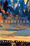 Konner, Melvin: Unsettled: An Anthropology of the Jews