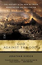 God Against The Gods: The History of the War…