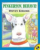 Kellogg, Steven: Pinkerton, Behave! (Picture Puffins)