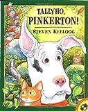 Kellogg, Steven: Tallyho, Pinkerton! (Picture Puffin Books)