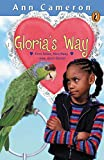 Cameron, Ann: Gloria's Way (Puffin Chapters)