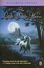 The Little White Horse by Elizabeth Goudge