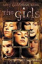 The Girls by Amy Goldman Koss