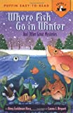 Koss, Amy Goldman: Where Fish Go In Winter (Easy-to-Read, Puffin)