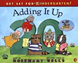 Wells, Rosemary: Adding It Up: Based on Timothy Goes to School and Other Stories