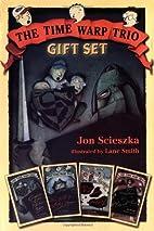 The Time Warp Trio Gift Set by Jon Scieszka