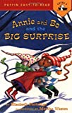 Partridge, Elizabeth: Annie and Bo and the Big Surprise (Easy-to-Read, Puffin)