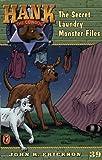 Erickson, John R.: The Secret Laundry Monster Files #39 (Hank the Cowdog)