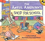 Lindbergh, Reeve: The Awful Aardvarks Shop for School (Reading Railroad)