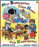 Slate, Joseph: Miss Bindergarten Stays Home From Kindergarten (Miss Bindergarten Books)