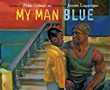 Grimes, Nikki: My Man Blue (Picture Puffin Books)