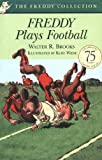 Brooks, Walter R.: Freddy Plays Football (Freddy Books)