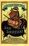 Scieszka, Jon: Sam Samurai (Time Warp Trio)