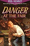 Kehret, Peg: Danger at the Fair