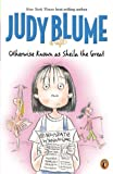 Blume, Judy: Otherwise Known as Sheila the Great