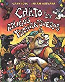 Soto, Gary: Chato y los amigos pachangueros (Chato (Spanish)) (Spanish Edition)