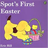 Hill, Eric: Spot's First Easter