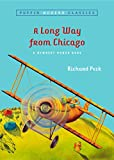 Peck, Richard: A Long Way From Chicago (Puffin Modern Classics)