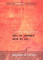 Roll of Thunder, Hear My Cry by Mildred D.&hellip;