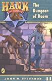 Erickson, John R.: The Dungeon of Doom #44 (Hank the Cowdog)