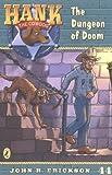 Erickson, John R.: The Dungeon of Doom #44 (Hank the Cowdog)