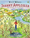 Moses, Will: Johnny Appleseed: Story of a Legend, The