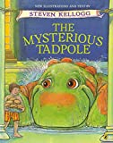 Kellogg, Steven: The Mysterious Tadpole