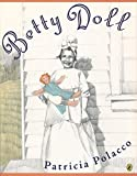 Polacco, Patricia: Betty Doll