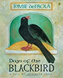 De Paola, Tomie: Days of the Blackbird