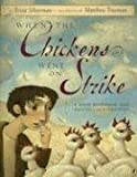 Silverman, Erica: When the Chickens Went on Strike