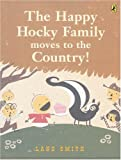 Smith, Lane: The Happy Hocky Family Moves to the Country (Picture Puffin Books)
