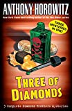 Horowitz, Anthony: Three of Diamonds (Diamond Brother Mysteries)