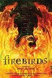 Alexander, Lloyd: Firebirds: An Anthology of Original Fantasy and Science Fiction