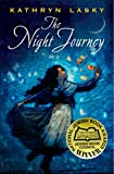 Lasky, Kathryn: The Night Journey