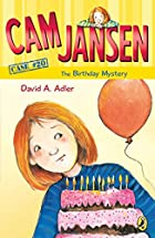 Cam Jansen and The Birthday Mystery by David…